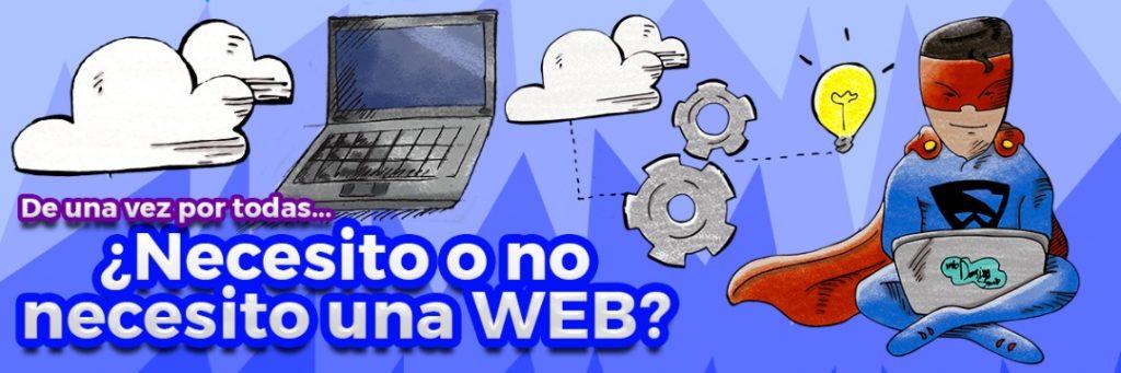 necesito o no necesito una web